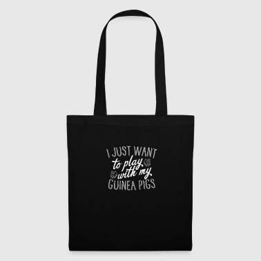 I Want To Play With My Guinea Pigs - Tote Bag
