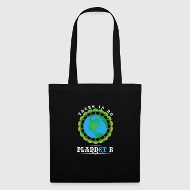 Earth Day No Plannet B - Tote Bag