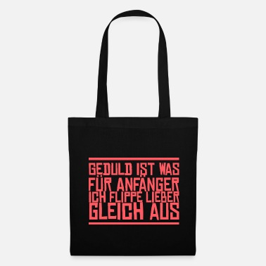 Subtle Patience Is What For Beginners I Flippe Liege Gladly - Tote Bag