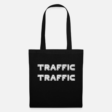 Traffic TRAFFIC TRAFFIC - Tote Bag