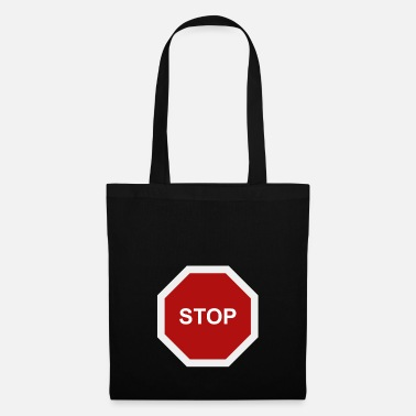 Stop Sign stop sign - Tote Bag