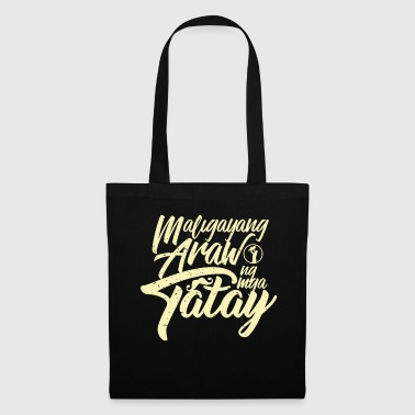Fathers Day Filipino B - Tote Bag