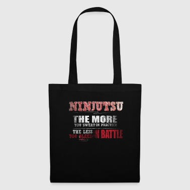 Ninjutsu Ninjutsu More Sweat in Practice Less Bleed Battle T Shirt - Tote Bag