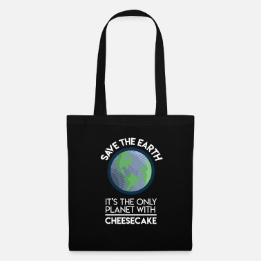 Planeta Salvar el planeta Earth Only con cheesecake Fun Food - Bolsa de tela