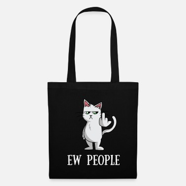 Middle Finger Ew People Cat Lover Gifts for Women Shirt - Tote Bag