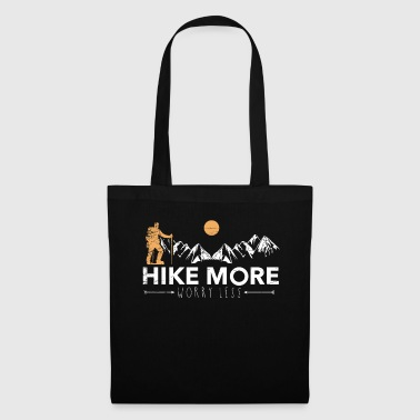 Neat Hike more Worry less Hiking Hiker Wanderer - Tote Bag
