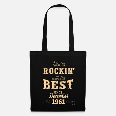 1961 Rockin with the Best since December 1961 - Tote Bag