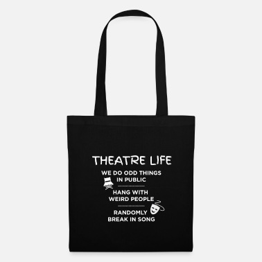 Theatre Theatre Life List - Funny Acting Theater Shirt - Tote Bag