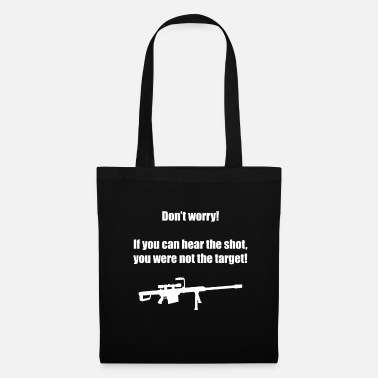Airsoft Do not Worry If You Can Hear The Shot Gaming Gamer - Tote Bag