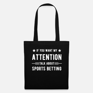 Bet Betting - Tote Bag