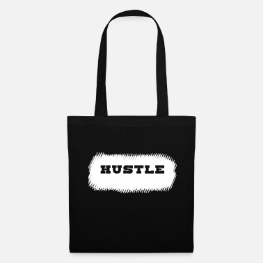 Hustle Hustle. - Tote Bag