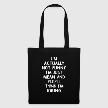 Sarcastic sarcastically - Tote Bag