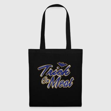 Trick on meat - Tote Bag