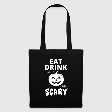 Trick Or Treat Be Scary - Tote Bag