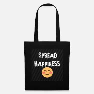 Happiness Spread happiness - Sac en tissu
