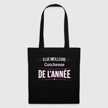 Catcheuse elue meilleure Catcheuse - Tote Bag
