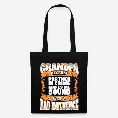 Crime Grandpa Design - Grand-père, partenaire du crime - Tote Bag