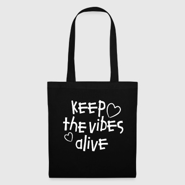 Keep the Vibes alive - Vibes - Feelings - Stoffbeutel