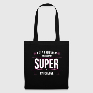Catcheuse dieu crea cette Catcheuse - Tote Bag
