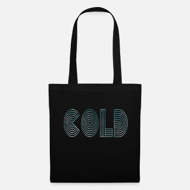 Cold Cold cold - Tote Bag