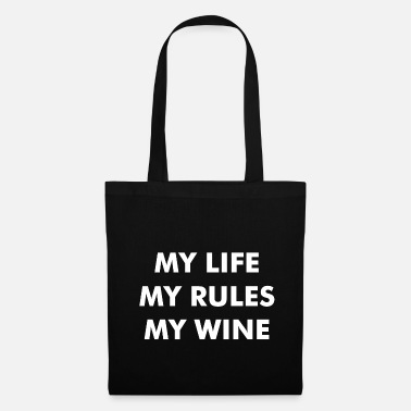 Vine wine gift my life my rules my wine statement - Tote Bag