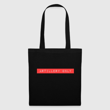 ARTILLERY ONLY - Tote Bag