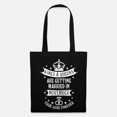 Deluxe 11 Kings Queens are getting married in November - Tote Bag