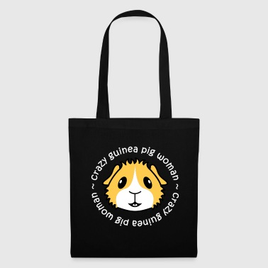 Crazy Guinea Pig Woman (white text) - Tote Bag