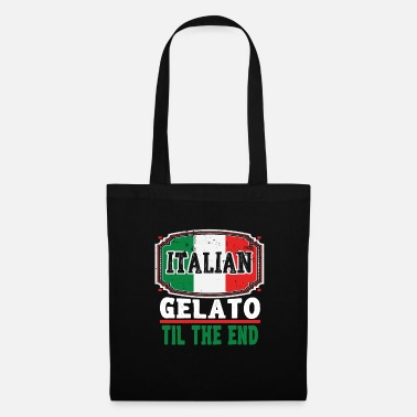 Italiano Funny Italian Gelatto TIl The End - Borsa di stoffa