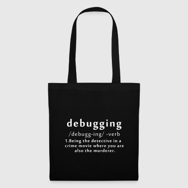 T-shirt Debuggin Killer Computer scientifique cadeau - Tote Bag