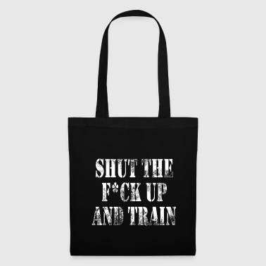 Shut The Fuck Up Shut the fuck up train - Tote Bag
