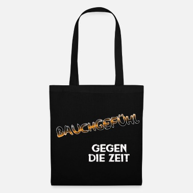 Gut feeling - against time - Tote Bag