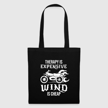 Therapy is expensive wind is cheap Biker Bike Gift - Tote Bag
