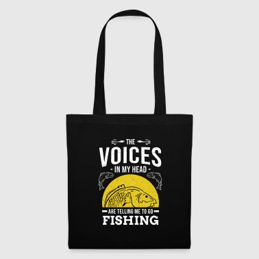 Funny Fishing The Voices in my Head Fisherman Fish - Tote Bag