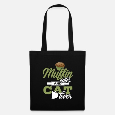 Exotic Funny Cat Lover Muffin Cats Kitty Pet Cake Gift - Tote Bag