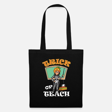 Instituteur Trick or Teach Teacher École de Halloween - Tote Bag
