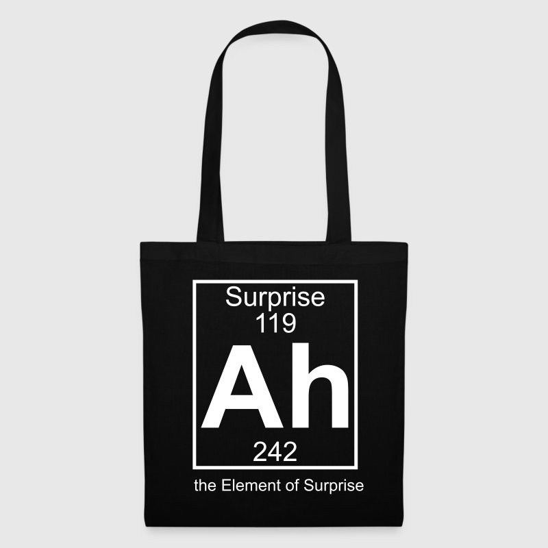 Ah - the Element of Surprise - Tote Bag