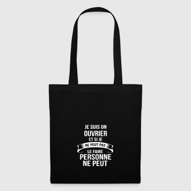 Ouvrier - Tote Bag