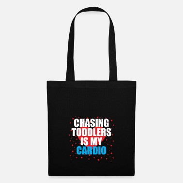 Toddler Chasing toddler is my cardio - Tote Bag