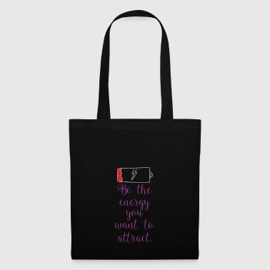 Attractive Attracting energy - Tote Bag