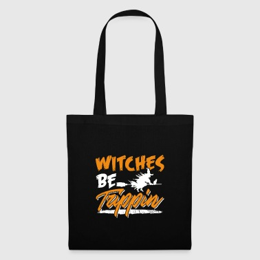 Witches Be Trippin Hilarious Halloween - Tas van stof