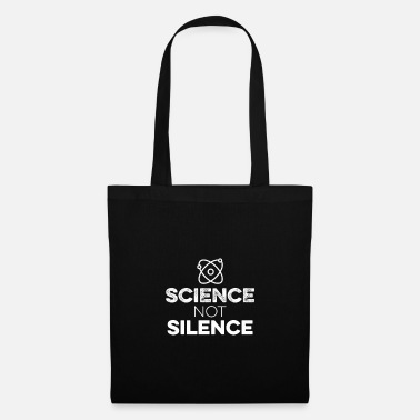 Science Science Not Silence With Atom Tee - Keep Earth - Tote Bag