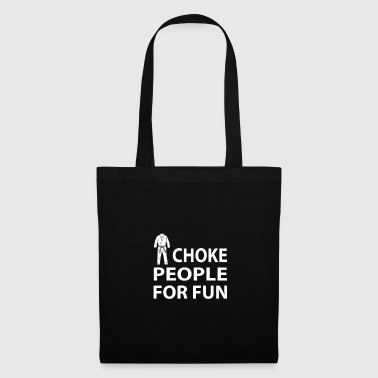 BJJ - I CHOKE PEOPLE FOR FUN T-SHIRT - Tote Bag