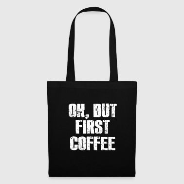 Coffee Addict Coffee Coffee - Borsa di stoffa