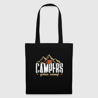 Campers gonna camp camping gift saying - Tote Bag