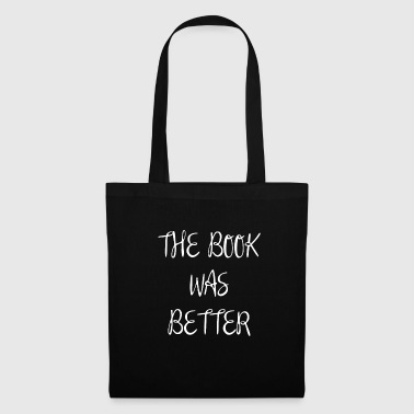 The Book was Better Cinema Cinema - Tote Bag