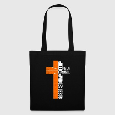 All i need today is a little bit of Ball and Jesus! - Tote Bag