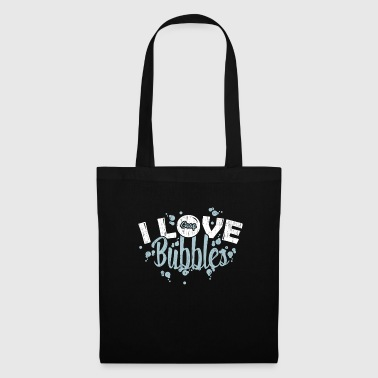 I love soap bubbles soap gift saying - Tote Bag