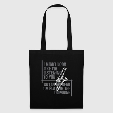 Trombone playing in my head - Tote Bag