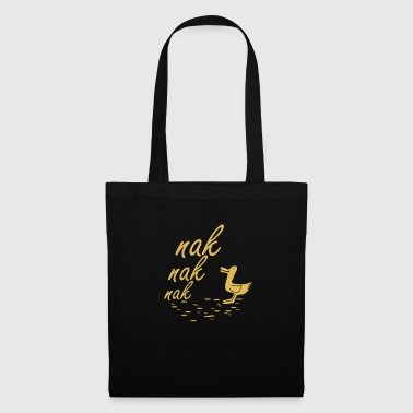 Duck is chattering - Tote Bag